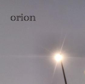 """1st album """"orion"""""""